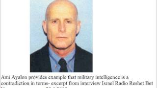 Ami Ayalon provides example that military intelligence is a contradiction in terms
