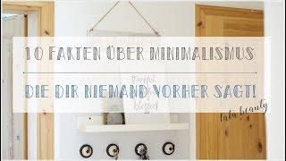 10 Fakten über Minimalismus die DIR NIEMAND VORHER sagt I Minimalismus I 10 things about Minimalism