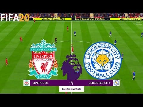 FIFA 20 | Liverpool vs Leicester City - Premier League - Full Match & Gameplay