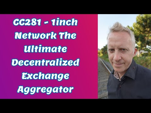 CC281 - 1inch Network The Ultimate Decentralized Exchange Aggregator