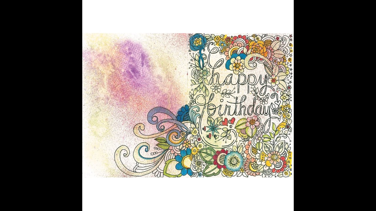 happy birthday card doodle YouTube – Doodle Birthday Card