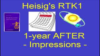 1-year after Heisig's RTK1 - Impressions