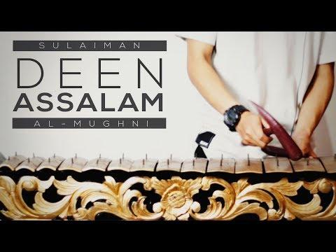 Download Lagu Deen Assalam - Sulaiman Al-Mughni (Etnik Cover)