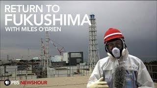 Return to Fukushima with Miles O\'Brien