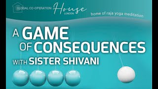 A Game of Consequences | Sister Shivani & Samantha Fraser