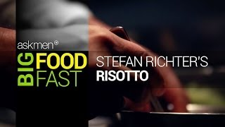 Big Food Fast: A Delicious And Easy Risotto Recipe For Guys