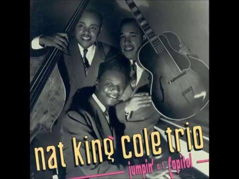 """Nat King Cole Trio  """"I"""