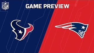 2017 NFL New England Patriots vs Houston Texans Divisional Playoff Predictions & Preview