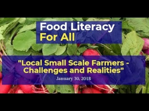 Food Literacy for All 2018: Panel - Local, Small Scale Farmers
