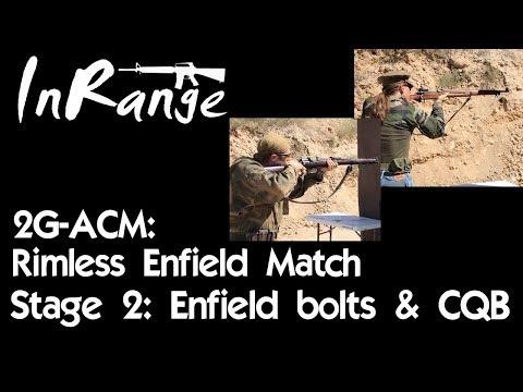 2g-ACM - Rimless Enfields - M1917 vs Ishapore 2A1 - Bolting through CQB
