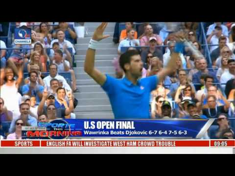 Sports This Morning: Highlights Of  Wawrinka Stuns Djokovic In U.S Open Final