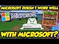 Microsoft and Microsoft DON'T GET ALONG? (Minecraft Xbox)