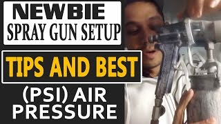 Newbie Spray Gun Setup Tips and Best (PSI) Air Pressure, To Spray With