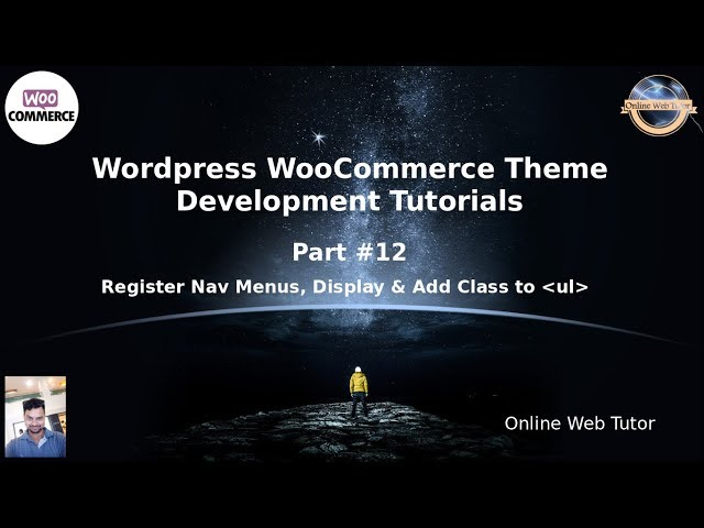 Wordpress WooCommerce Theme Development Tutorials #12 Register Nav Menu, Display & Add Class to ul