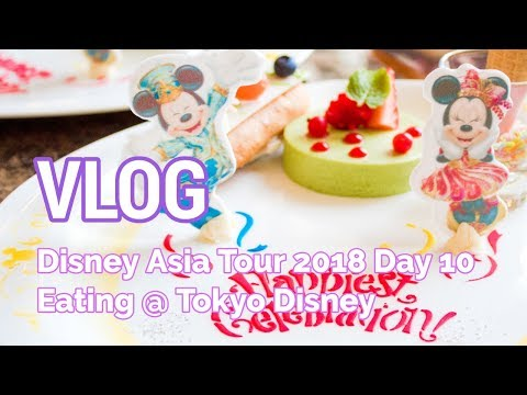 VLOG: Disney Asia Tour - Day 10 (Eating at Tokyo Disney)