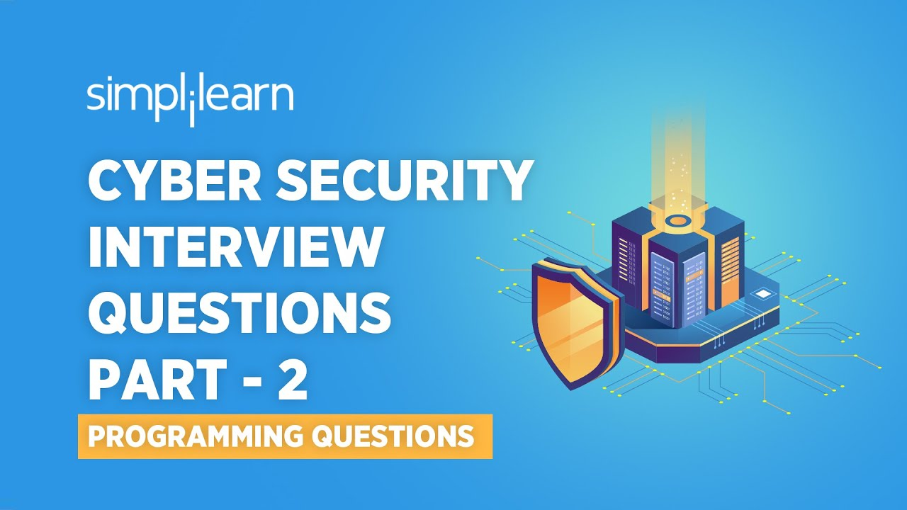 Cyber Security Interview Questions   Software Programming Interview Questions