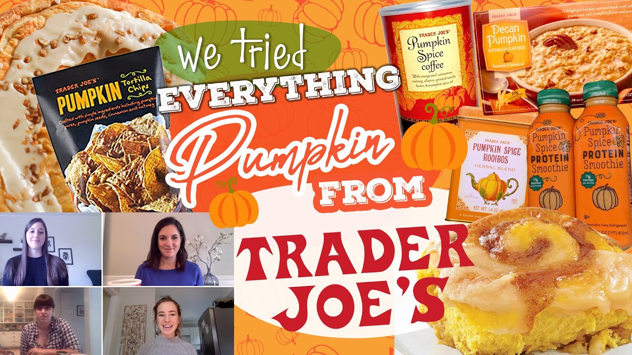 We Tried EVERY PUMPKIN FLAVORED THING From Trader Joes | Taste Test Review | MyRecipes