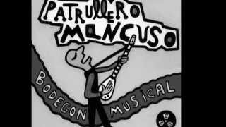 Patrullero Mancuso  -  Ricos y bellas