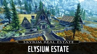 Skyrim Real Estate: Elysium Estate v4.1