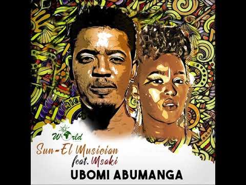 Sun-EL Musician Feat. Msaki - Ubomi Abumanga (Official Audio)