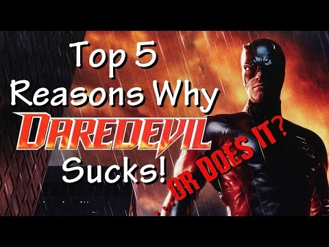 Top 5 Reasons Daredevil 2003 Sucks! ...or Does It?
