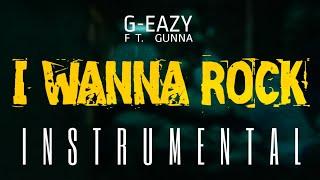 G-Eazy Ft. Gunna I Wanna Rock INSTRUMENTAL ReProd. by IZM.mp3