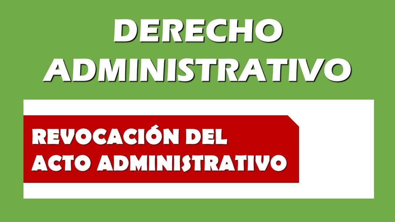 Revocación del Acto Administrativo