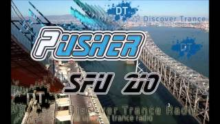 Pusher - San Francisco Underground 210 [FREE Uplifting Trance Radio]