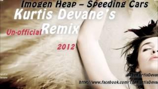 Imogen Heap - Speeding Cars (Kurtis Devane AKA Hypknoh DnB Remix) (2012)
