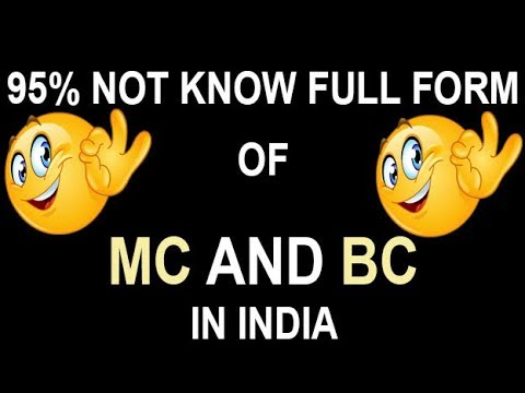 Full Form of MC and BC in India - YouTube