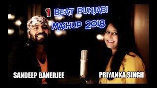 Punjabi Mashup 2018 | 1BEAT Bollywood Guru Songs | feat. Sandeep, Priyanka | LiveClefs