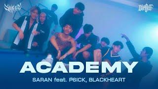 SARAN - ACADEMY FT. P6ICK / BlackHeart (Official MV)
