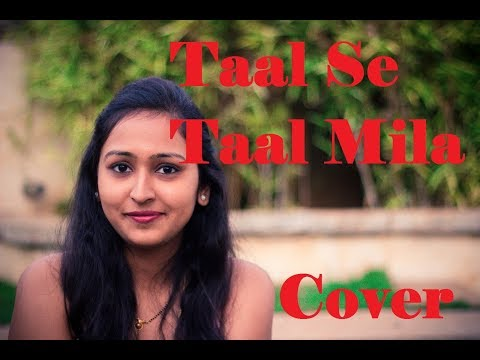 Taal Se Taal Mila | Cover by Parinitha Murali