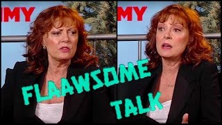 Susan Sarandon: I am still a hippie and a pot head