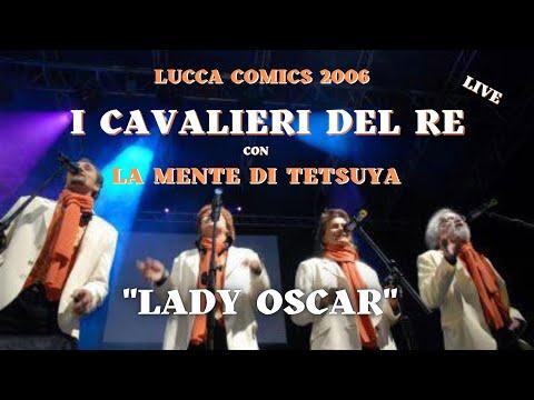 Lady Oscar - La Mente di Tetsuya & I Cavalieri del Re - Lucca 2006