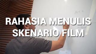 RAHASIA MENULIS SKENARIO FILM