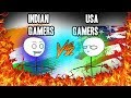 American Gamers VS Indian Gamers