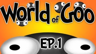 "World of Goo - Ep.1 "" The Goo Filled Hills """