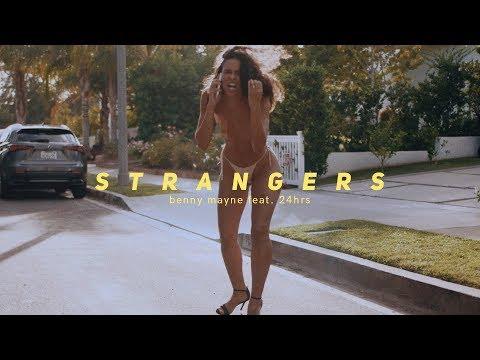 benny mayne - strangers (feat. 24hrs)