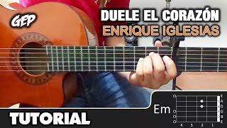 como tocar duele el corazn de enrique iglesias en guitarra tutorial super facil hd acordes