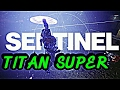 Titan Sentinel Subclass | Gameplay Overview | Destiny 2