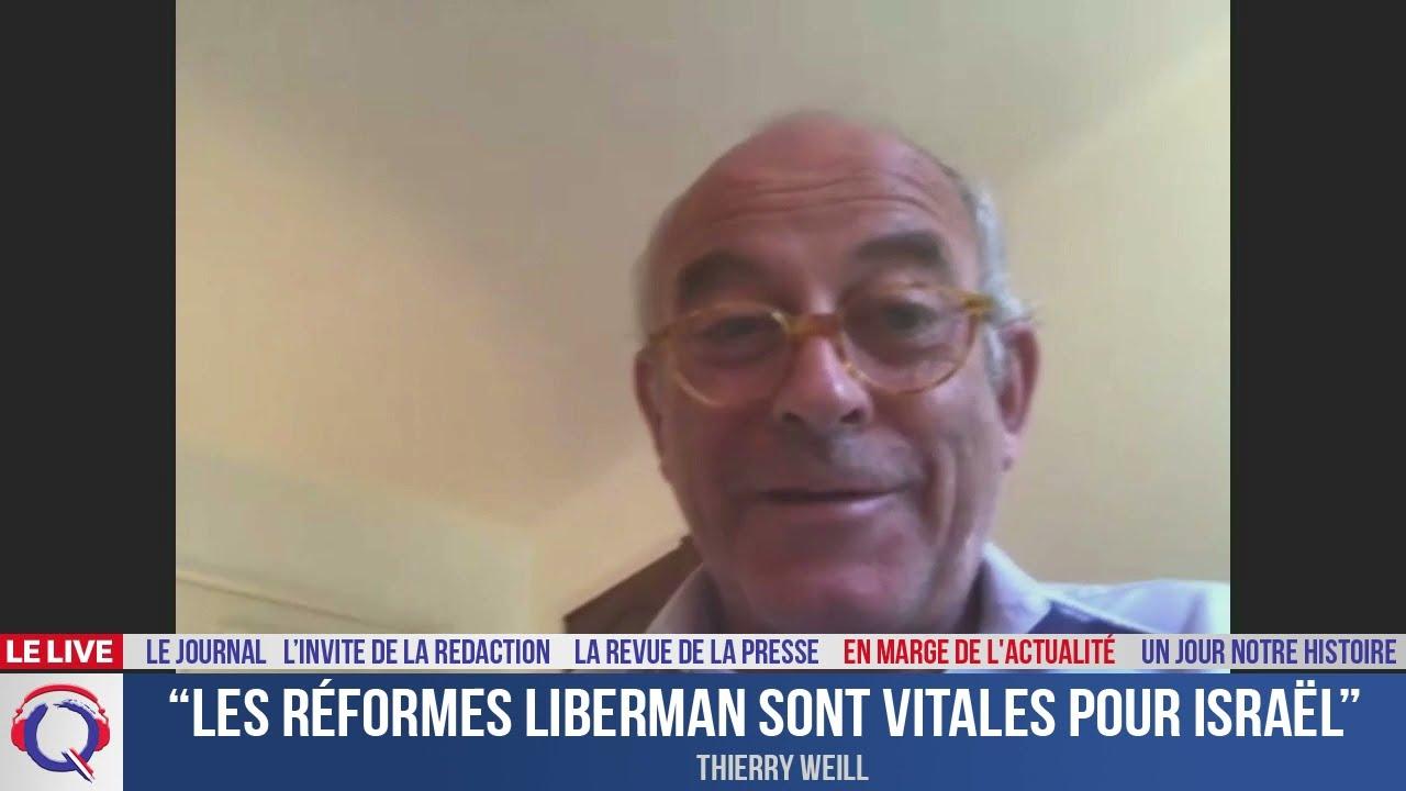 Les réformes Liberman sont vitales pour Israël - En marge de l'actualité du 15 juillet 2021