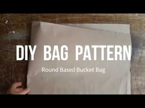 DIY Your Own Bag Pattern for Round Based Bucket Bag