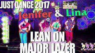 🌟 Just Dance 2017: Lean On  Major Lazer & DJ Snake ft  MØ | Speedy vs Jenifer vs Lina 🌟