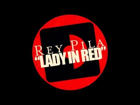 Rey Pila - Lady In Red (Official Audio)