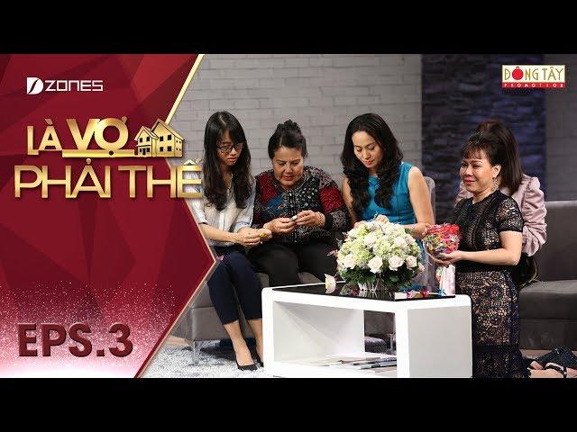 Là Vợ Phải Thế 2018 l Tập 3 Full: Việt Hương bật khóc trước những lá thư của Hải An gửi đến mẹ