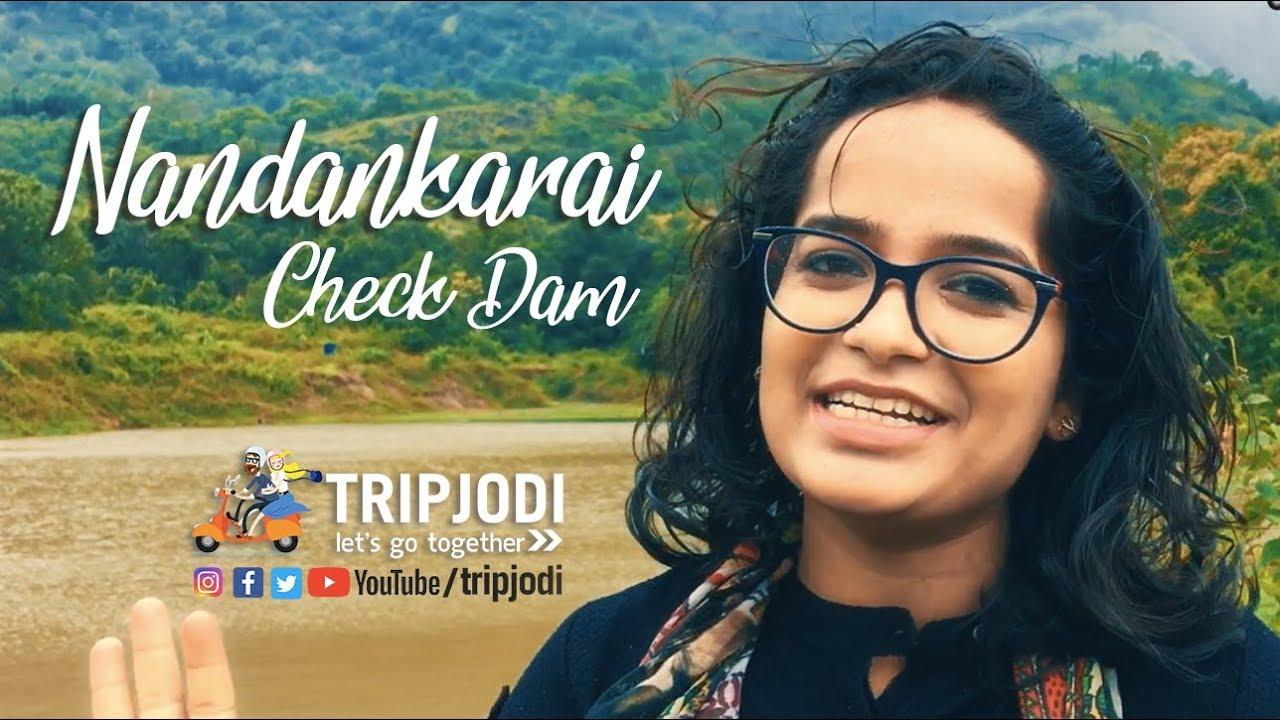Nandankarai Check dam, Coimbatore - #Tripjodi Travel Story