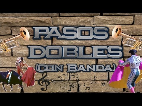 PASOS DOBLES Con Banda, Banda San Francisco, Banda los Santa Rosa......