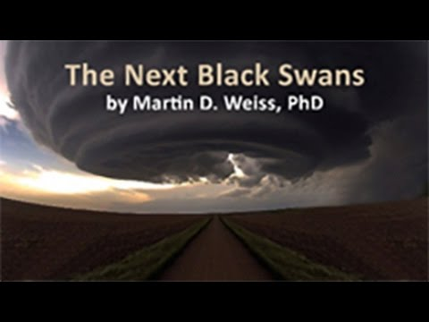 The Next Black Swans