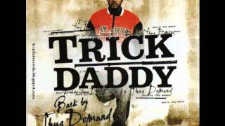 Trick Daddy - Straight Up Ft. Young Buck